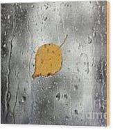 Rain On Window With Leaf Wood Print
