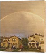 Rainbows Over Suburbia 1 Wood Print