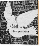 Read Free Your Mind Wood Print