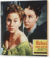 Rebecca, From Left Joan Fontaine Wood Print