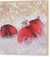 Red Christmas Balls With Abstract Background Wood Print