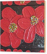 Red Flowers Wood Print by Merlene Pozzi
