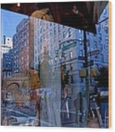 Reflections On Madison Avenue Wood Print