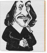 Rene Descartes, Caricature Wood Print
