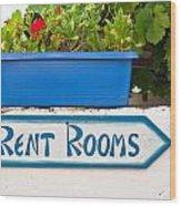Rent Rooms Sign Wood Print