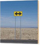 Road Sign In The Desert Wood Print
