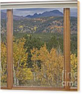 Rocky Mountain Autumn Picture Window Scenic View Wood Print