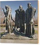 Rodin: Burghers Of Calais Wood Print