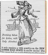 Roller Skates, 1896 Wood Print