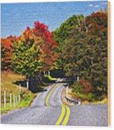 Rolling Thru West Virginia Impasto Wood Print