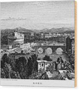 Rome: Scenic View, 1833 Wood Print