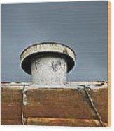 Rooftop Vent Wood Print