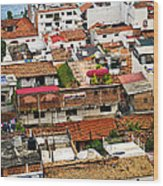 Rooftops In Puerto Vallarta Mexico Wood Print