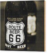 Root Beer Wood Print