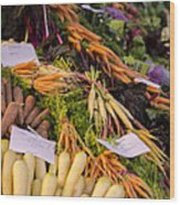 Root Vegetables At The Market Wood Print by Heather Applegate
