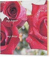 Roses For You Wood Print