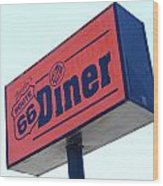 Route 66 Diner Sign Wood Print