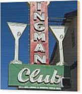 Route 66 Kingman Club Wood Print