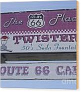 Route 66 Twisters Sign Wood Print