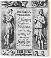 Roxana Tragaedia, 1632 Wood Print