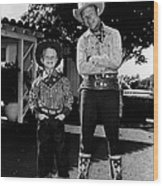 Roy Dusty Rogers Jr., And His Father Wood Print