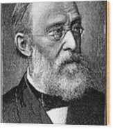 Rudolf Virchow, German Pathologist Wood Print