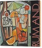 Rum And Poster Wood Print