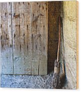 Rustic Door And Broom Wood Print