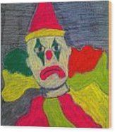 Sad Clown Wood Print