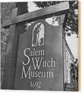 Salem Witch Museum Wood Print