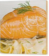 Salmon Steak On Pasta Decorated With Dill Closeup Wood Print