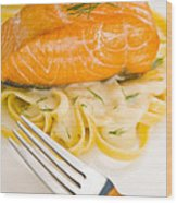 Salmon Steak On Pasta Decorated With Dill Wood Print