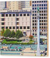 San Francisco - Union Square - 5d17938 - Square - Painterly Wood Print