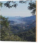San Francisco As Seen Through The Redwoods On Mt Tamalpais Wood Print