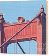 San Francisco Golden Gate Bridge . 7d7805 Wood Print