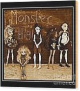 Sarah's Monster High Collection Sepia Wood Print