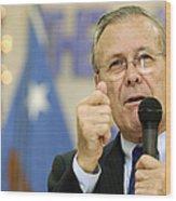Secretary Of Defense Donald H. Rumsfeld Wood Print