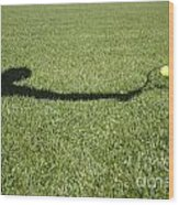 Shadow Playing Tennis Wood Print
