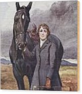 She Chose Me For Her Horse Wood Print