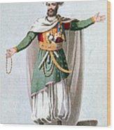 Sidy Hafsan, Bey Of Tripoli, 1816 Wood Print