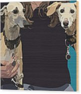 Sighthounds Wood Print by Kris Hackleman