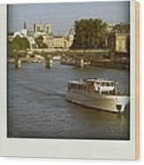 Sightseeings On The River Seine In Paris Wood Print