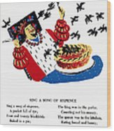 Sing A Song Of Sixpence Wood Print
