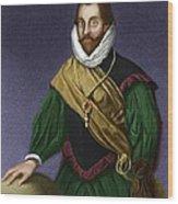 Sir Francis Drake, English Explorer Wood Print by Maria Platt-evans