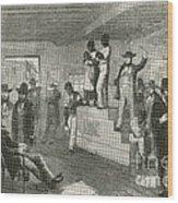 Slave Auction, 1861 Wood Print by Photo Researchers