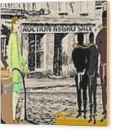Slave Auction Wood Print