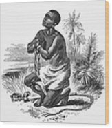 Slavery: Abolition Wood Print