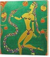Snake  Dancer Wood Print