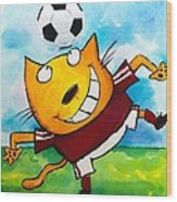 Soccer Cat 4 Wood Print by Scott Nelson