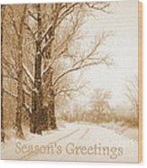 Soft Sepia Season's Greetings Wood Print
